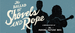BalladofShovelsandRope - featured